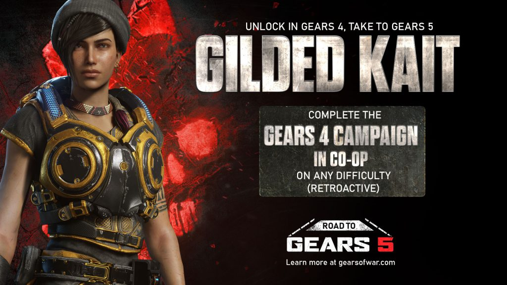 "Gilded Kait stands facing the camera. Text reads ""Unlock Gilded Kait in Gears 5, Take Her To Gears 5"". ""Complete the Gears 4 Campaign in Co-op on any difficulty (retroactive)""."